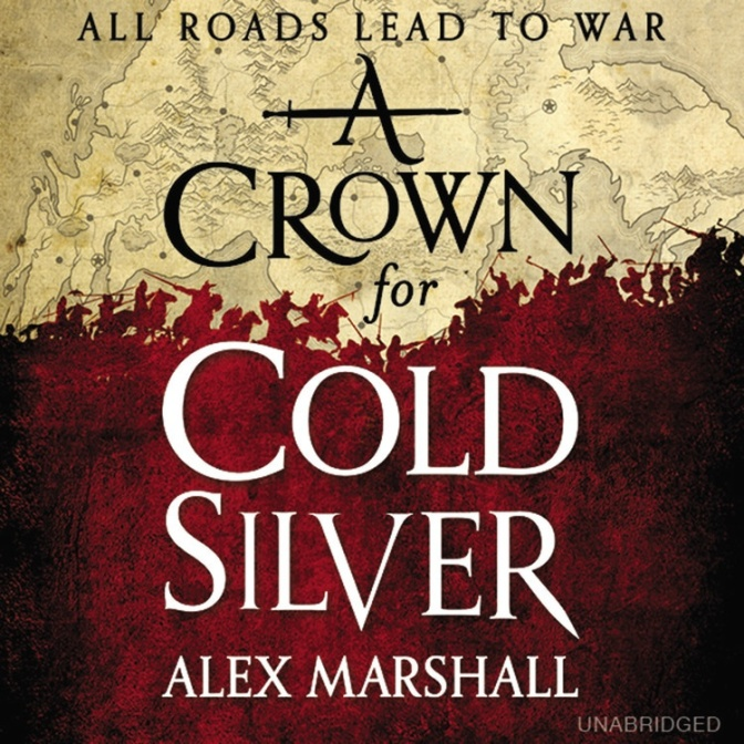 Book Review: A Crown for Cold Silver by Alex Marshall