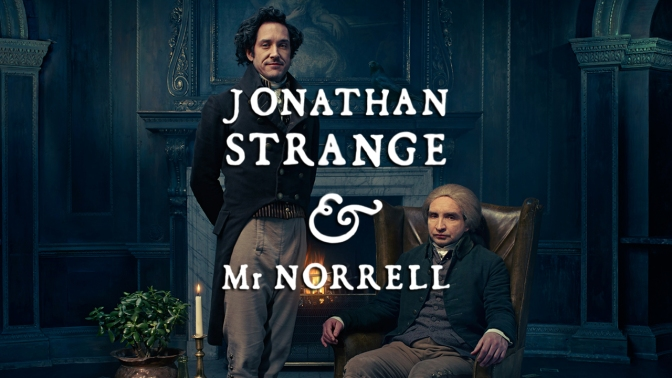 Lots of magic in a new trailer for Jonathan Strange & Mr. Norrell