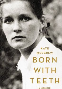 Book Review: Born With Teeth by Kate Mulgrew