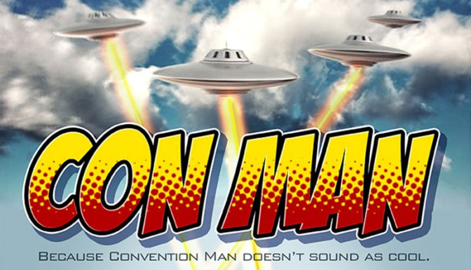 Con Man has a proper trailer and is available for pre-order
