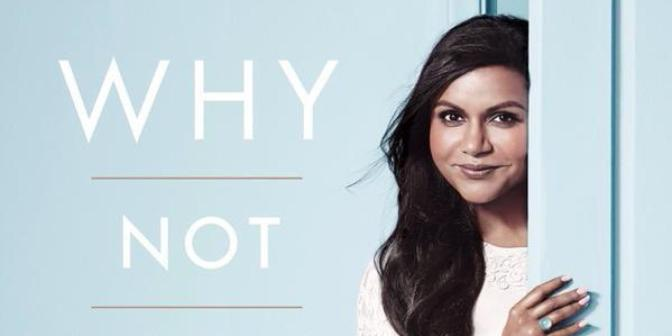 Book Review: Why Not Me? by Mindy Kaling