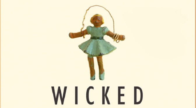 Book Review: Wicked Wonders by Ellen Klages
