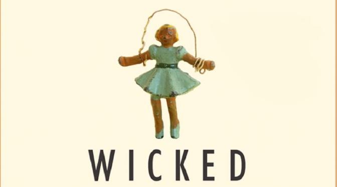 Book Review: Wicked Wonders by Ellen Klages
