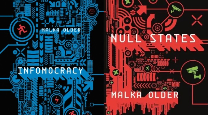 Book Review: INFOMOCRACY and NULL STATES by Malka Older