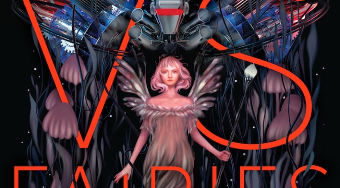 Book Review: Robots vs. Fairies edited by Dominik Parisien and Navah Wolfe